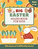 Big Easter Mazes Book for Kids Ages 4-12: 120 Mazes of 3 Difficulty Levels: Best Easter Basket Stuffers: Fun Easter Kids Activity Book with Maze Puzzles