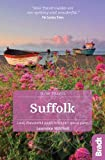 Suffolk (Slow Travel): Local, characterful guides to Britain's Special Places (Bradt Travel Guides (Slow Travel series)) [Idioma Inglés]