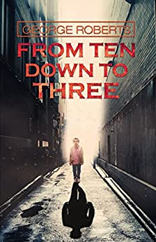 From Ten Down To Three by [George Roberts]