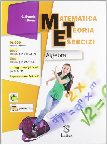 Matematica teoria esercizi. Algebra. Con il mio quaderno INVALSI. Per la Scuola media. Con espansione online (Vol. 3)