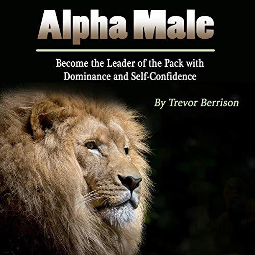 Alpha Male audiobook cover art