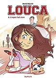 Louca - Tome 4 - L'espoir fait vivre - Format Kindle - 5,99 €