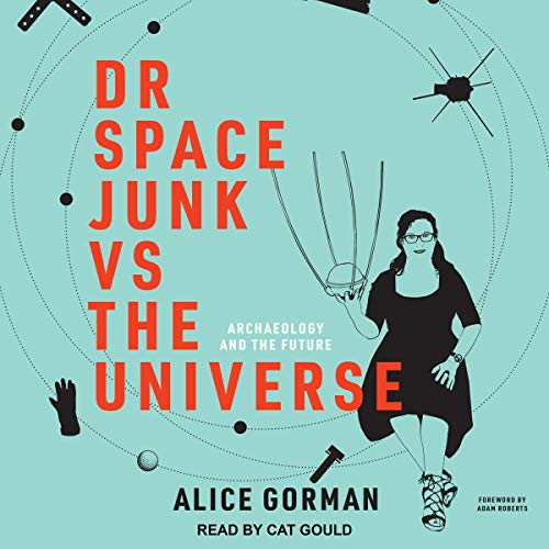 Dr Space Junk vs The Universe audiobook cover art