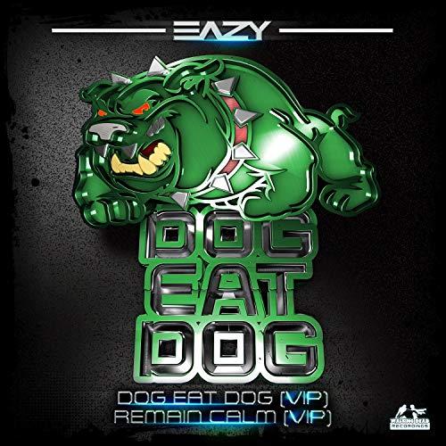 Dog Eat Dog VIP