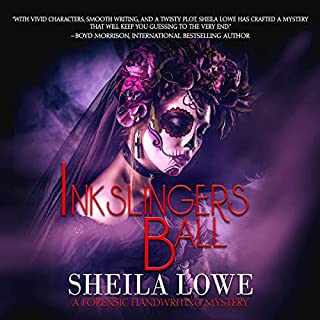 Inkslingers Ball     Forensic Handwriting Series, Book 5              By:                                                                                                                                 Sheila Lowe                               Narrated by:                                                                                                                                 Donna Allen,                                                                                        Richard Brewer                      Length: 9 hrs and 6 mins     5 ratings     Overall 5.0