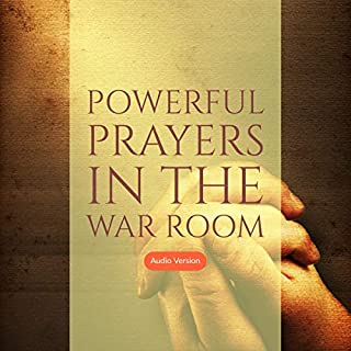 Powerful Prayers in the War Room     Learning to Pray Like a Powerful Prayer Warrior              By:                                                                                                                                 Daniel B. Lancaster                               Narrated by:                                                                                                                                 Daniel B. Lancaster                      Length: 1 hr and 6 mins     195 ratings     Overall 4.8