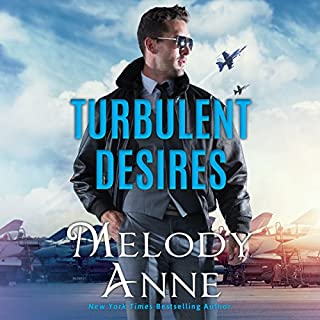 Turbulent Desires     Billionaire Aviators              By:                                                                                                                                 Melody Anne                               Narrated by:                                                                                                                                 Teri Clark Linden                      Length: 8 hrs and 23 mins     365 ratings     Overall 4.5