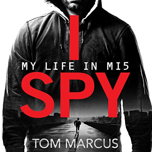 I Spy Audiobook By Tom Marcus cover art