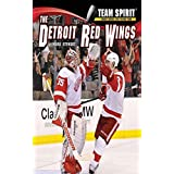The Detroit Red Wings: Hockey (Team Spirit ) (English Edition)