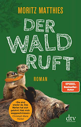 Der Wald ruft: Roman