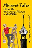 Minaret Tales: Life at The University of Tampa in the 1950's