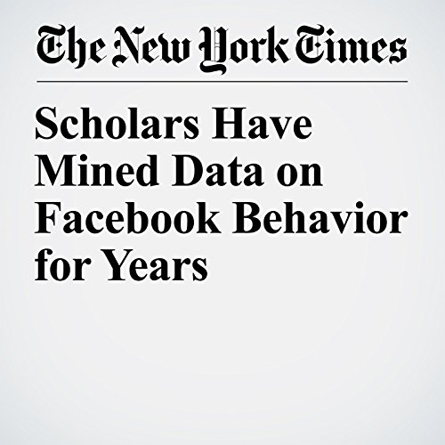 Scholars Have Mined Data on Facebook Behavior for Years copertina