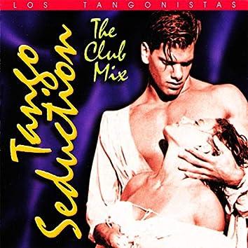 Tango Seduction: The Club Mix