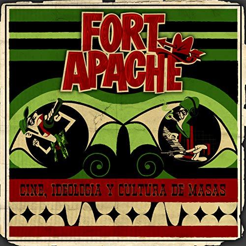Fort Apache. Cine, Ideología y Cultura de Masas [Explicit]