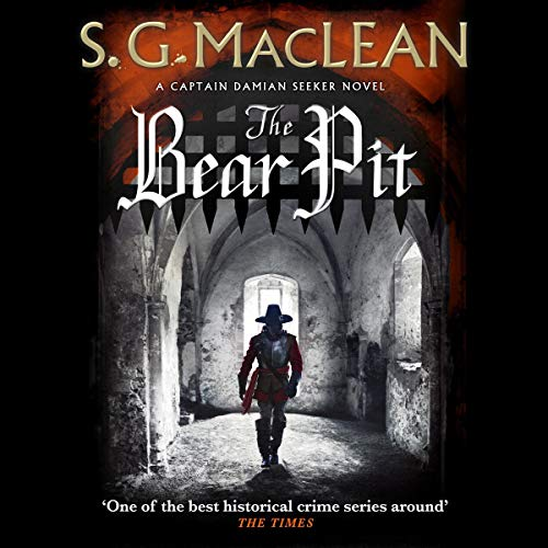 The Bear Pit     The Seeker, Book 4              By:                                                                                                                                 S.G. MacLean                           Length: 10 hrs     Not rated yet     Overall 0.0