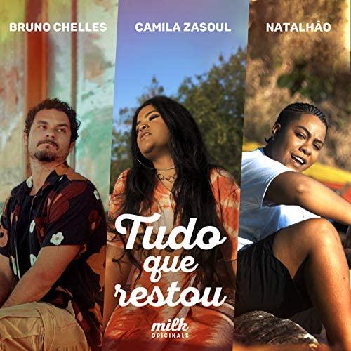 Camila Zasoul, Bruno Chelles & Natalhão feat. Milk Originals