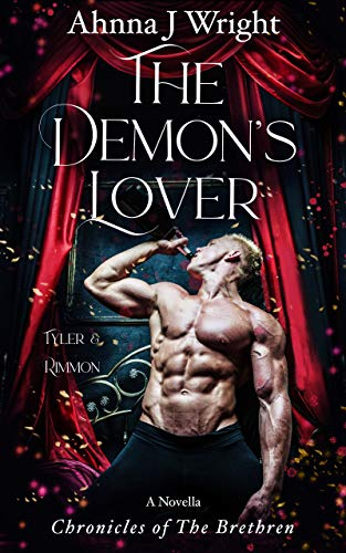 The Demon's Lover (Tyler & Rimmon): A Novella (Chronicles of The Brethren Book 1)
