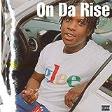 On Da Rise [Explicit]