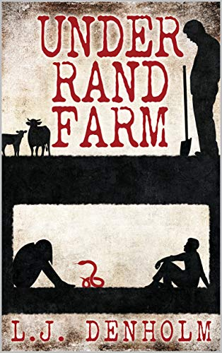 Under Rand Farm by [L.J. Denholm, J.S. Harding]