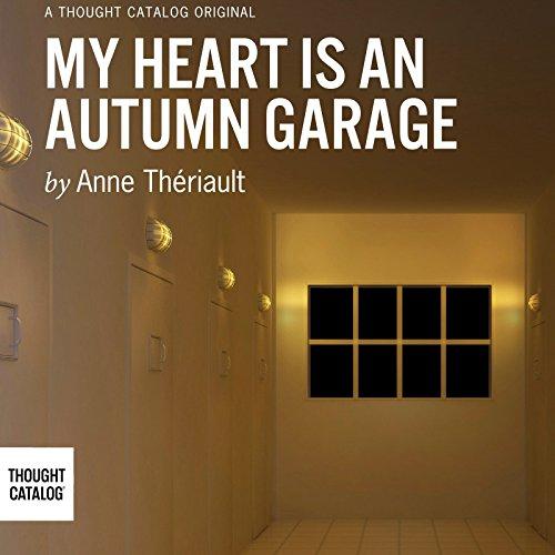My Heart Is an Autumn Garage cover art