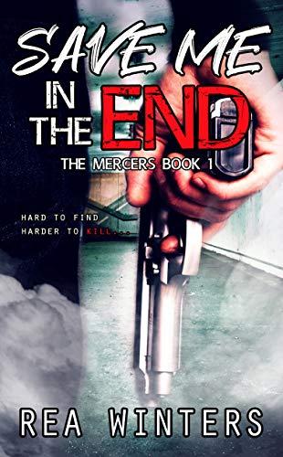 Save Me in the End: A Lesbian Assassin Romance (Orelancia Book 1)
