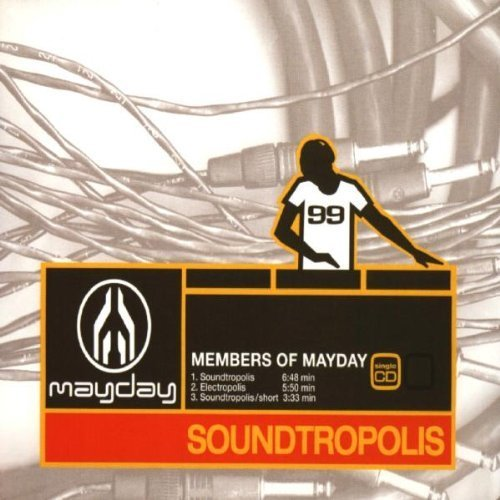 Soundtropolis by Members of Mayday (1999-05-25)