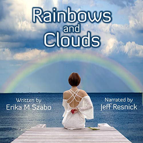 Rainbows and Clouds audiobook cover art