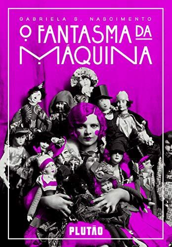 O fantasma da máquina (Portuguese Edition)