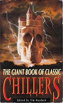 The Giant Book of Classic Chillers 185487151X Book Cover