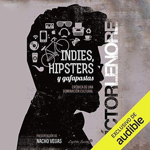 Diseño de la portada del título Indies, Hipsters Y Gafapastas