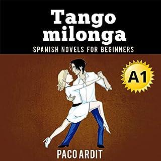 Couverture de Spanish Novels: Tango Milonga (Spanish Edition)