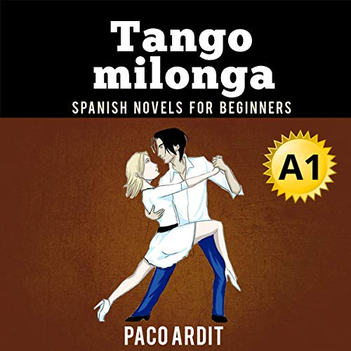 Couverture de Spanish Novels: Tango Milonga
