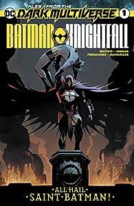 Tales from the Dark Multiverse: Batman Knightfall (2019) #1 (Tales from the Dark Multiverse (2019-))