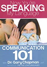 Now You're Speaking My Language Communication 101
