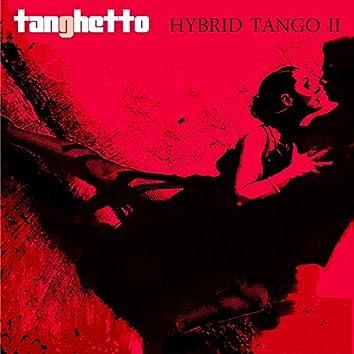 Hybrid Tango II