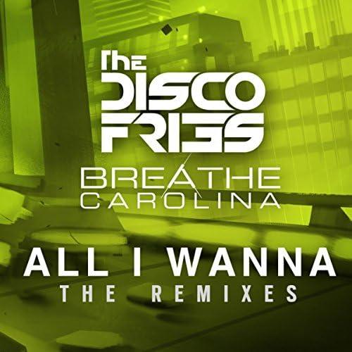 Disco Fries, Breathe Carolina