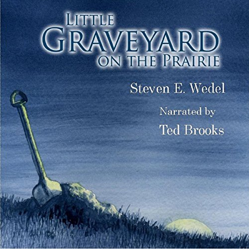 Little Graveyard on the Prairie audiobook cover art