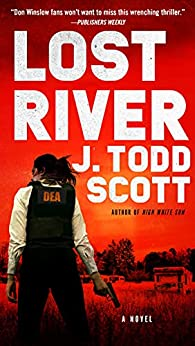 Lost River by [J. Todd Scott]