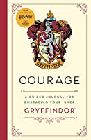 Harry Potter: Courage: A guided journal for cultivating your inner Gryffindor