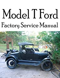 Image: Model T Ford Factory Service Manual: Complete illustrated instructions for all operations, by Ford Motor Company (Author), by David Grant Stewart Sr. (Author). Publisher: CreateSpace Independent Publishing Platform (November 20, 2012)