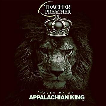 Tales of an Appalachian King, Vol. 1