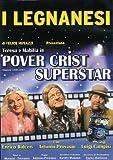 I Legnanesi  - Pover Crist Superstar [Italia] [DVD]