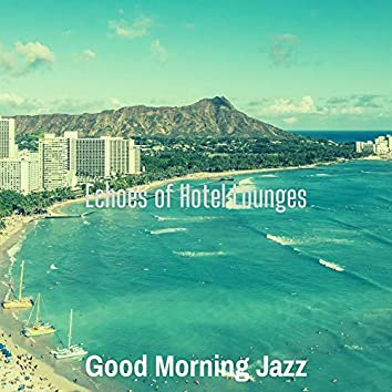 Echoes of Hotel Lounges