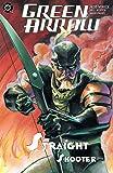 Green Arrow: Straight Shooter (Green Arrow (2001-2007) Book 3) (English Edition)