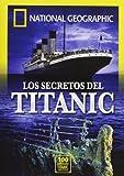 Los Secrretos Del Titanic- National G [DVD]