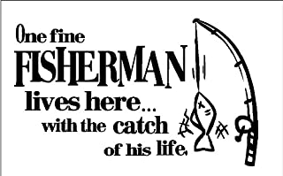 One fine fisherman lives here with the catch of his life.....Funny Fishing Wall Quote Words Sayings Camper Removable Lettering 12