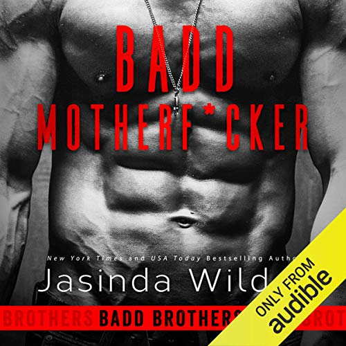 Badd Motherf--ker audiobook cover art