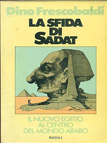 Frescobaldi D. - LA SFIDA DI SADAT