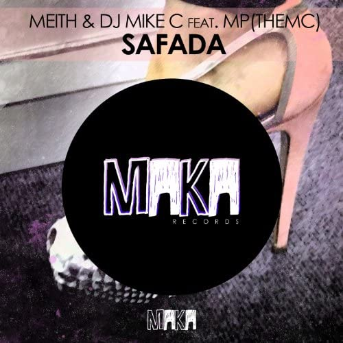 Meith & DJ Mike C feat. MP(TheMC)