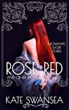 Rose Red and Other Modern Fairy Tales (English Edition)